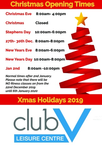 Club V opening times this Christmass